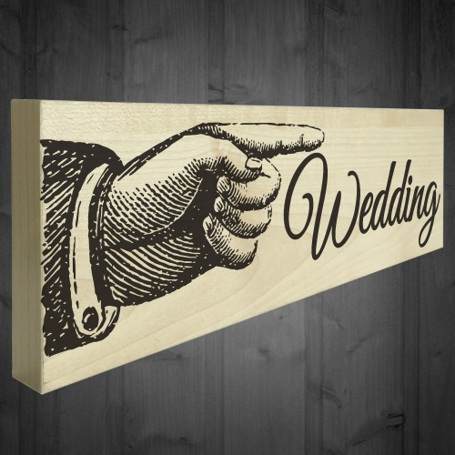 Wedding Pointing Hand Direction Sign Wooden Freestanding Plaque
