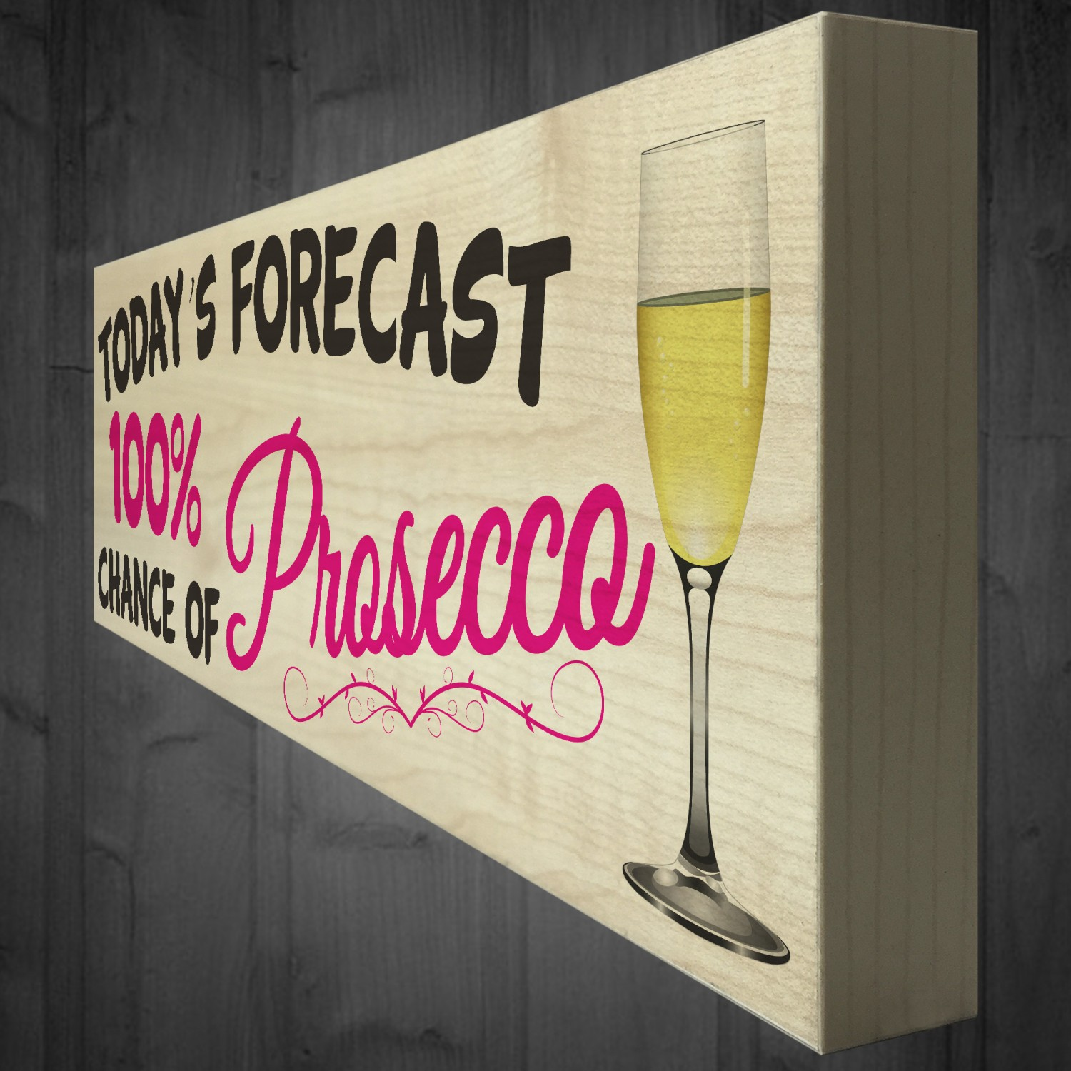 6 X Today/'s Forecast 100/% Chance Of Prosecco Vinyl Wine Glass Decals