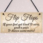 Flip Flop Grab A Pair And Dance Wedding Prop Hanging Plaque Sign