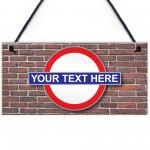 Personalised London Underground Hanging Plaque