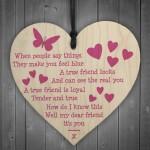 A True Friend - Motivational Friendship Wood Hanging Heart Gift