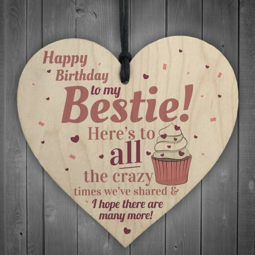 Happy Birthday Bestie Funny Wooden Heart Best Friend Thank YOU