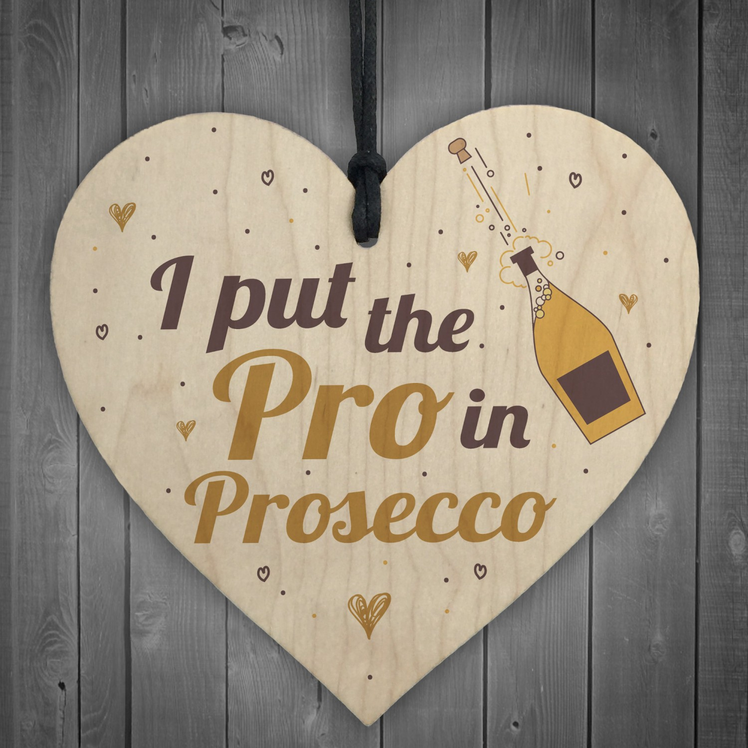 Pro In Prosecco Friendship Wooden Heart Birthday Gifts Alcohol