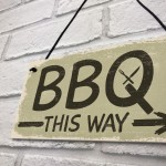 BBQ THIS WAY Garden Shed Sign SummerHouse Hanging Plaque