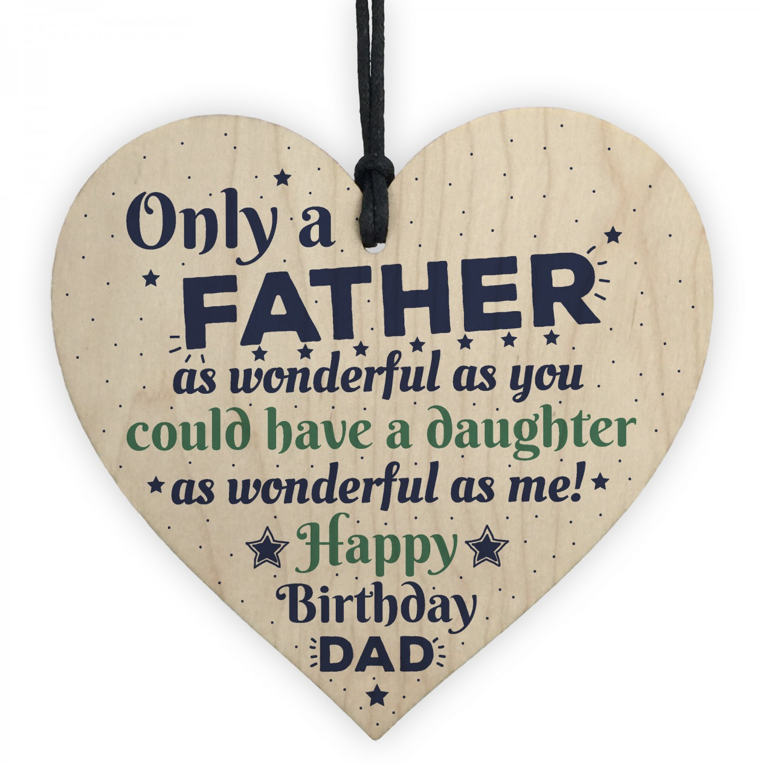 Funny Rude Dad Birthday Oak Wooden Heart Gift For Dad From Daughter Son Sign