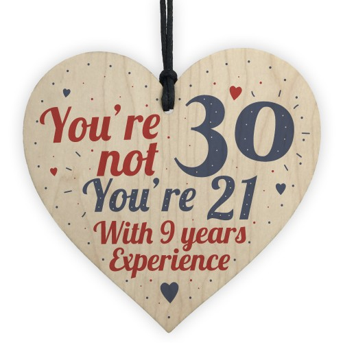 30th Birthday Gift Wooden Heart Sign For Friend Family