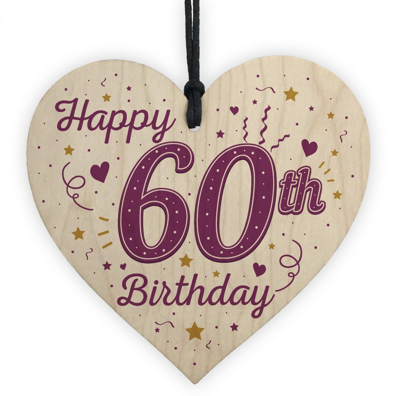 Happy 60th Birthday Handmade Wooden Heart Keepsake Friendship