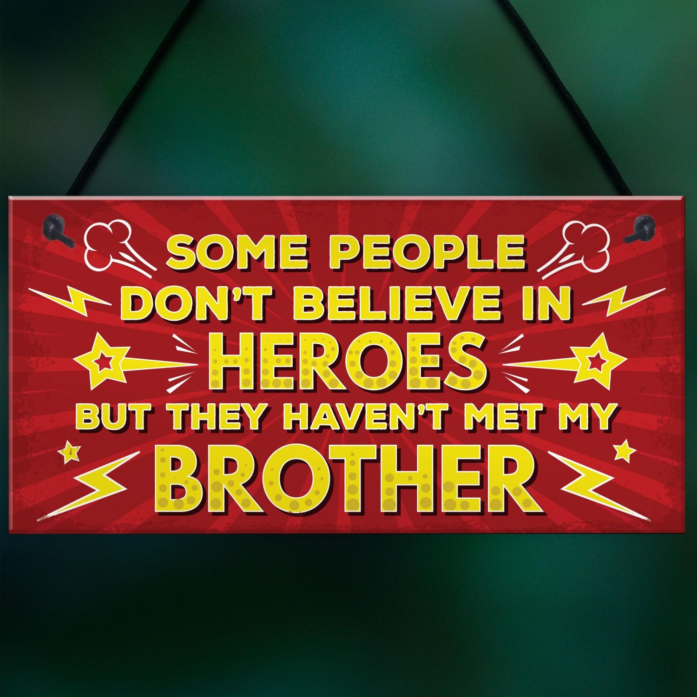 HERO Brother Christmas Birthday Gift Plaque For Big