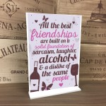Best Friend Sign Friendship Gift Funny Alcohol Novelty Birthday