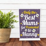 Baby Gifts for Mum Nanny Nan Grandma Plaque Sign For Birthday