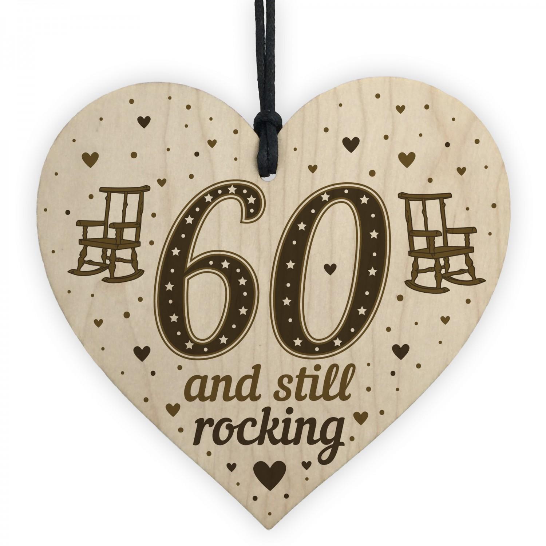 60th Birthday Gift For Mum Dad Nan Grandad Wood Heart Funny