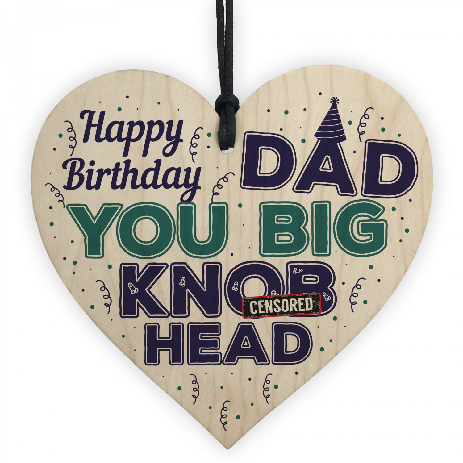 Funny RUDE DAD Gift From Son Daughter Wooden Heart Birthday