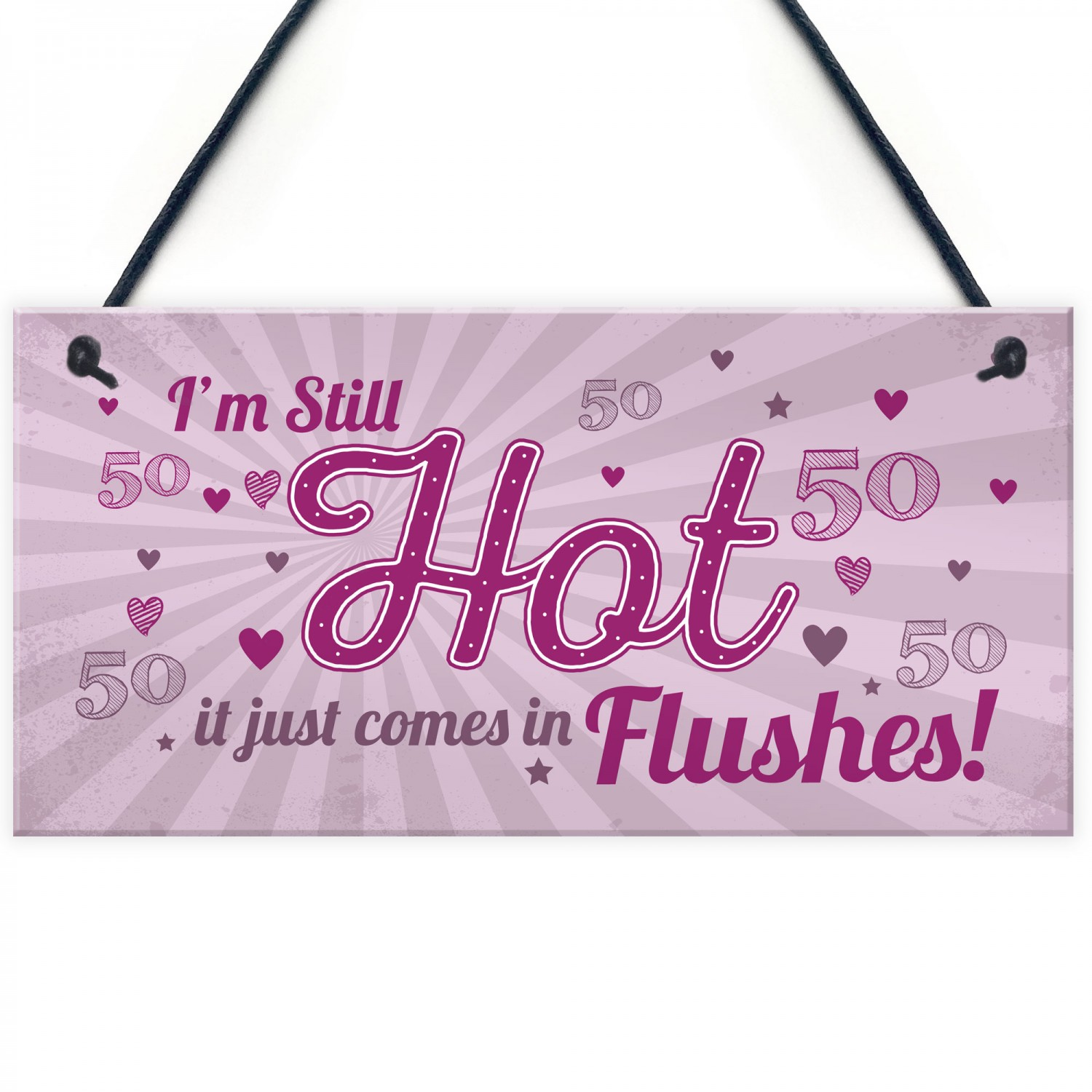 Still Hot FUNNY 50TH Birthday Gifts For Women Plaque 50th Card