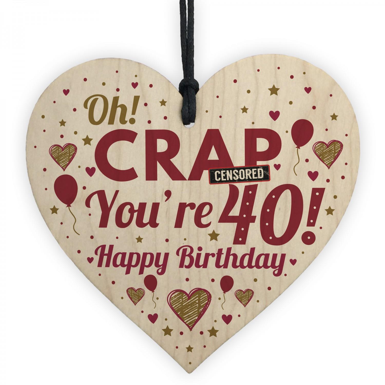 Rude 40th Birthday Gift Funny For Men Women Wood Heart