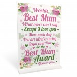 WORLDS BEST MUM Standing Plaque Mothers Day Gift For Mum Gift