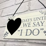 Wedding Countdown I DO Chalkboard Plaque Sign Engagement Gift