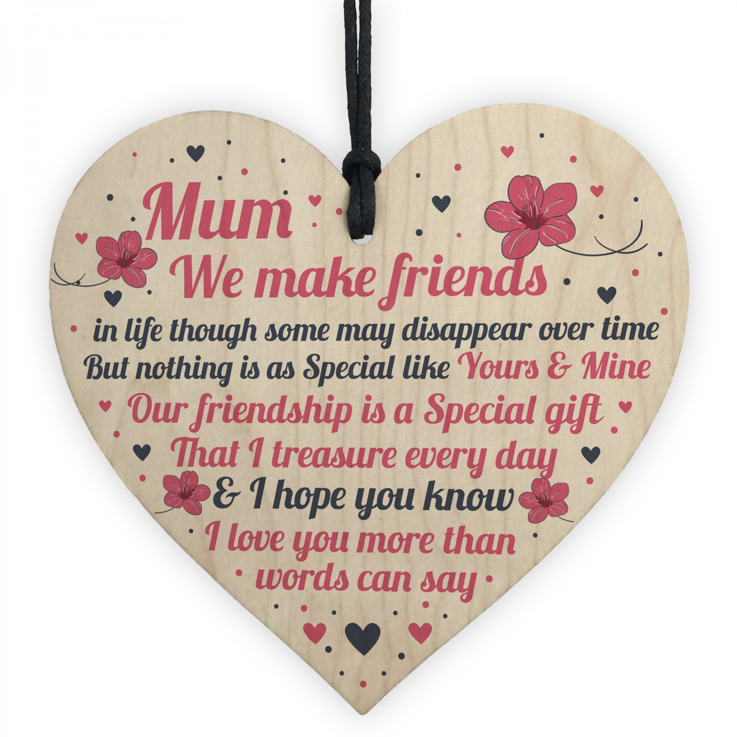 Mothers Make The Best Friends Heart Plaque Sign Wall Mum Pink Mothers Day Gift