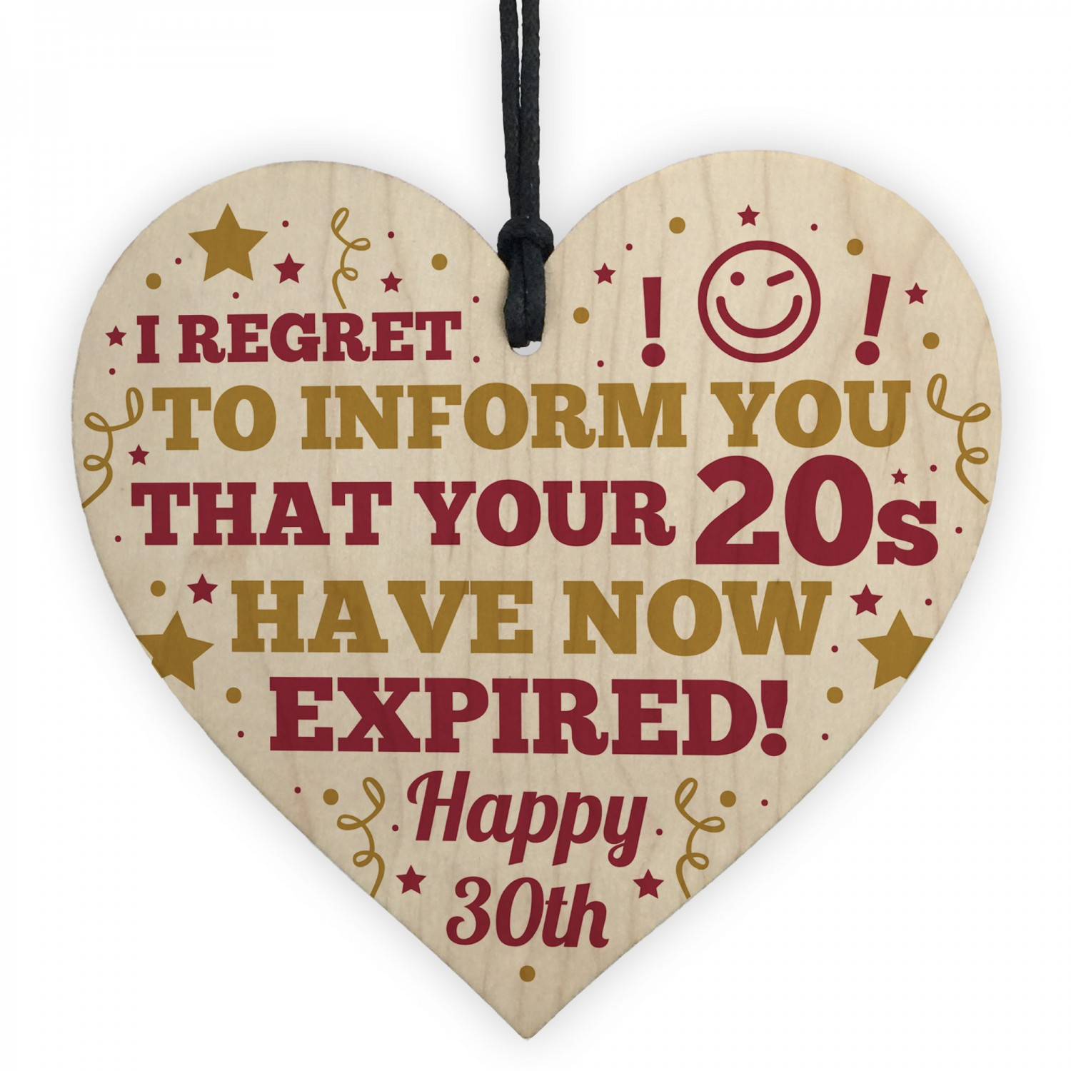 Novelty 30th Birthday Gifts For Friend Wooden Heart Sign Funny