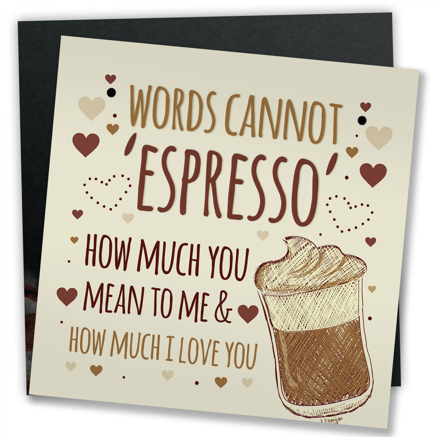 WORDS CANNOT ESPRESSO Funny Birthday Card For Mum Dad Sister