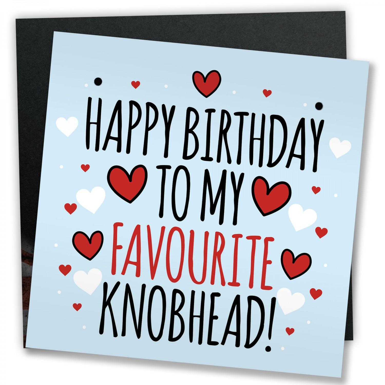Funny Birthday Card Greetings Mum Dad Brother Boyfriend