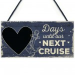CHALKBOARD Holiday Countdown Sign Days Until Our Next Cruise