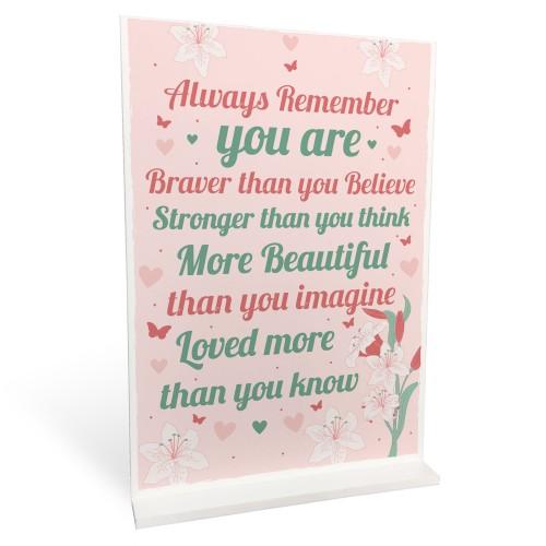 Braver Stronger Beautiful Motivational Inspirational Gift Plaque