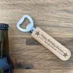 Personalised Novelty Birthday Gift Wood Bottle Opener Dad Uncle