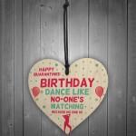 Funny Birthday Quarantine Lockdown Card Gift Wooden Heart Gift