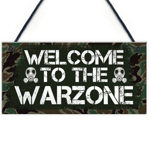 WELCOME TO THE WARZONE Gaming Sign Gamer Gift Bedroom Door Sign
