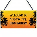 Funny Garden Sign Costa Del Shed Summerhouse Personalised Sign