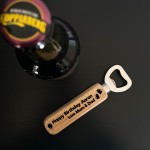 18th 21st 30th Birthday Gift For Son PERSONALISED Bottle Opener