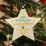 2020 Year We Were Meant To Get Married Wooden Star Bauble