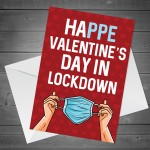 Funny Lockdown Design Valentines Day Card For Him Her