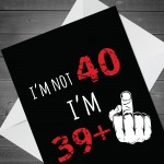 Funny Rude Birthday Card For Women Men Him Her 40th Card