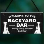 Welcome Backyard Bar Sign Hanging Home Bar Sign Garden Plaque
