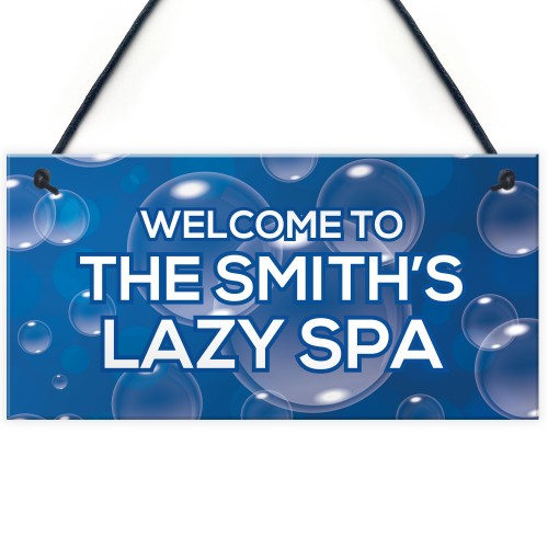 Lazy Spa Personalised Decor Sign For Garden Novelty Hot Tub