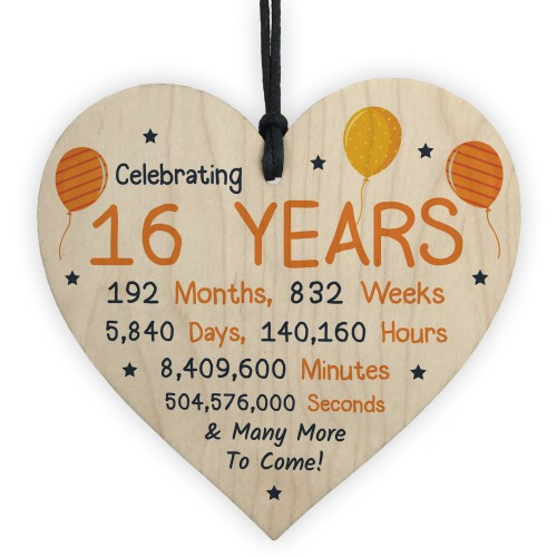 16th Birthday Novelty Wooden Heart Gift For Son Daughter Brother