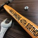 40th Birthday Engraved Hammer Gift For Him Novelty 40th Birthday