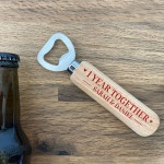 1 Year Together Anniversary Gift Personalised Bottle Opener