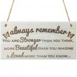 Always Remember Wooden Hanging Plaque Friendship Love Sign