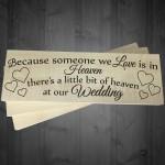 Heaven At Our Wedding Freestanding Wooden Plaque Memorial Sign